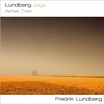 Lundberg Plays Aphex Twin