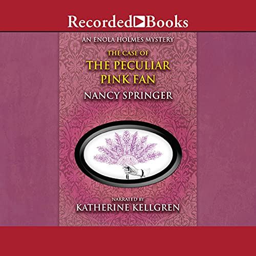 The Case of the Peculiar Pink Fan cover art