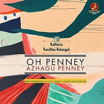 "Oh Penney (From ""K3 - Kathirin Kavithai Kelungal"")"