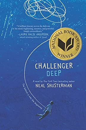 Challenger Deep by Neal Shusterman(2016-04-26)
