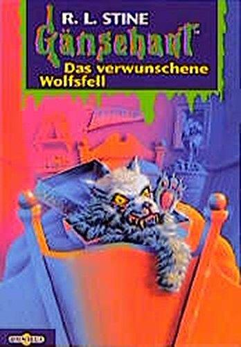Gänsehaut - Das verwunschene Wolfsfell