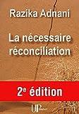 La nécessaire réconciliation: Réflexion sur la violence (French Edition)