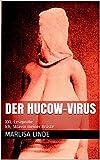 Der Hucow-Virus: XXL-Leseprobe   Ich, Sklavin meiner Brüste