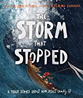 The Storm That Stopped: A True Story About Who Jesus Really Is (Tales That Tell the Truth)