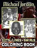 Michael Jordan Dots Lines Swirls Coloring Book: Impressive Diagonal Line, Swirls Activity Books For ...