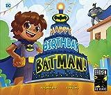 Happy Birthday, Batman!: 82 (DC Super Heroes)