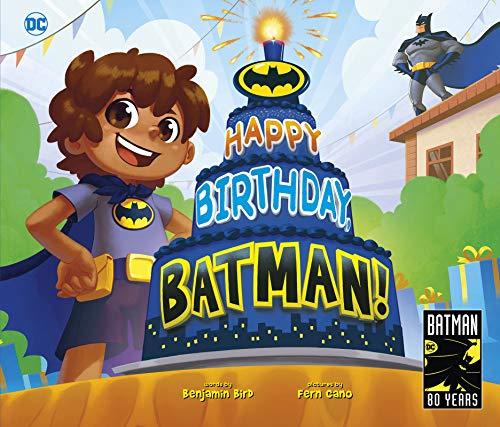 Happy Birthday, Batman! (DC Super Heroes)