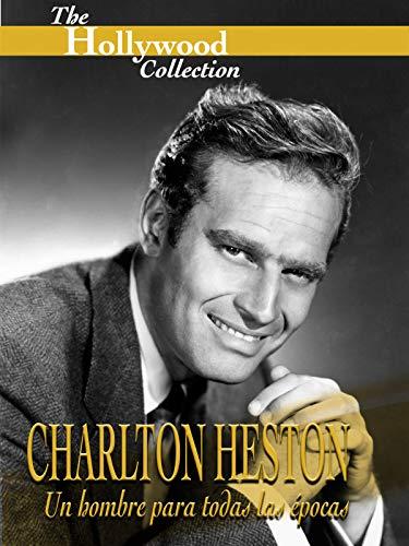 Hollywood Collection: Charlton Heston: Un hombre para todas las épocas