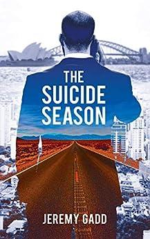 The Suicide Season by [Jeremy Gadd]