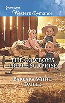 The Cowboy's Triple Surprise (The Hitching Post Hotel Book 5) by [Barbara White Daille]