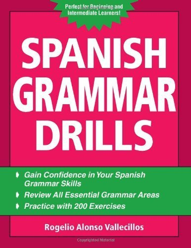 Spanish Grammar Drills (Drills Series) by Vallecillos, Rogelio Alonso Published by McGraw-Hill Contemporary (2007)
