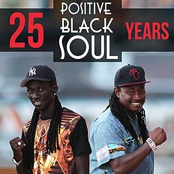 Positive Black Soul: 25 Years