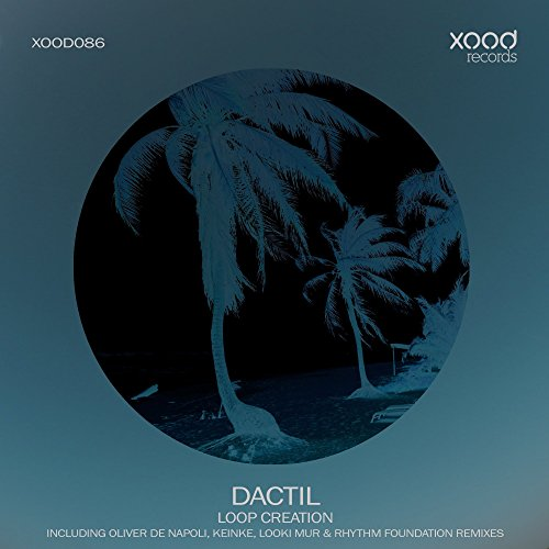 Loop Creation (Oliver De Napoli Remix)