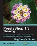 PrestaShop 1.3 Theming – Beginner's Guide (English Edition)