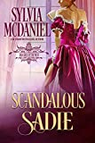Scandalous Sadie (Bad Girls of the West Book 1)