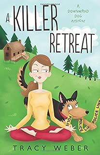 A Killer Retreat: A Downward Dog Mystery #2 (Downward Dog Mysteries)