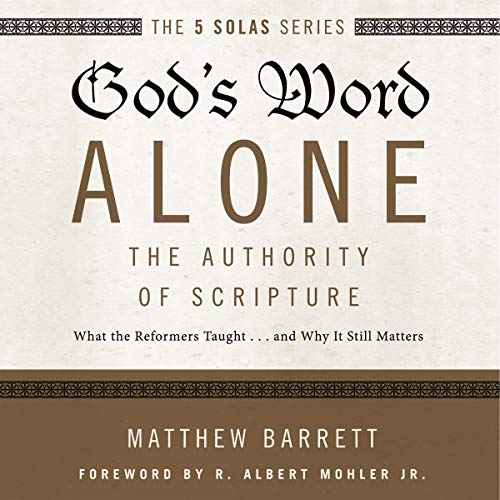 God's Word Alone: Audio Lectures audiobook cover art