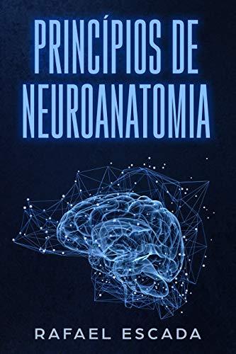 Princípios de Neuroanatomia