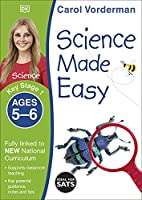 Science Made Easy, Ages 5-6 (Key Stage 1): Supports the National Curriculum, Science Exercise Book (Made Easy Workbooks)