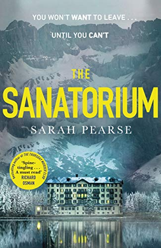 The Sanatorium by [Sarah Pearse]