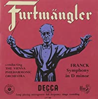 Franck: Symphony in D Minor / Brahms by Wilhelm Furtwangler