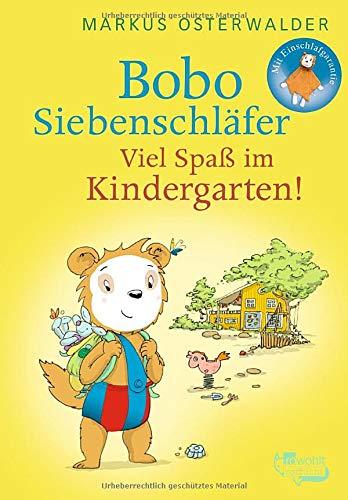 Bobo Siebenschläfer: Viel Spaß im Kindergarten! (Bobo Siebenschläfer: Neue Abenteuer, Band 5)