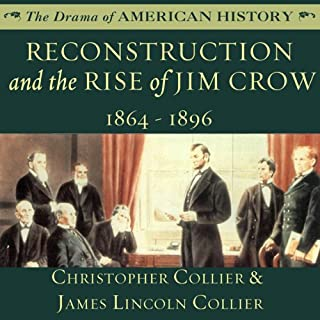 Reconstruction and the Rise of Jim Crow cover art