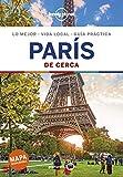 París De cerca 6 (Guías De cerca Lonely Planet)