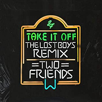 Take It Off (The Lost Boys Remix)