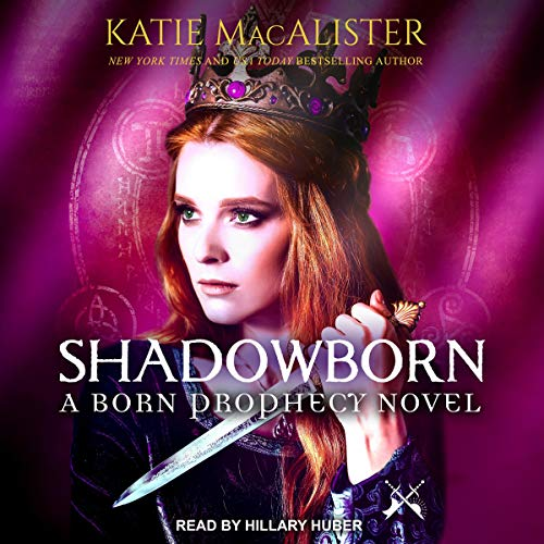 Shadowborn Audiobook By Katie MacAlister cover art