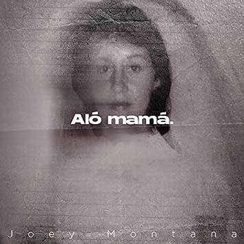 Aló Mamá