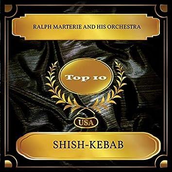 Shish-Kebab (Billboard Hot 100 - No. 10)