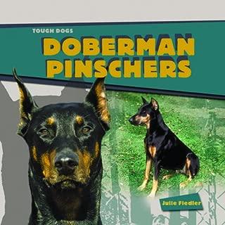 Doberman Pinschers (Tough Dogs)