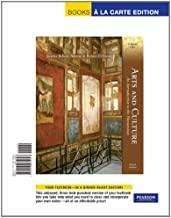 Arts and Culture: An Introduction to the Humanities, Volume I, Books a la Carte Edition (4th Edition)