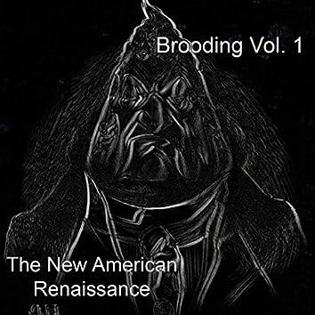 Brooding, Vol. 1
