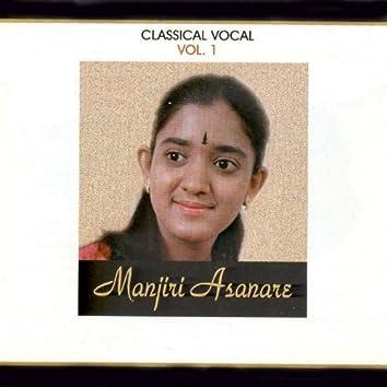 Classical Vocal: Manjiri Asanare, Vol. 1