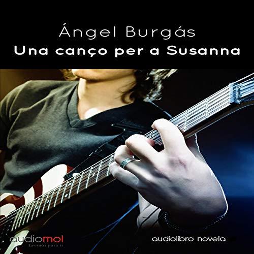 Una cançó per a Susana [A Song for Susana] (Audiolibro en Catalán) audiobook cover art