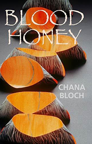 Blood Honey (Autumn House Poetry)