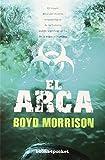 El arca (Books4pocket) (Books4pocket narrativa)...