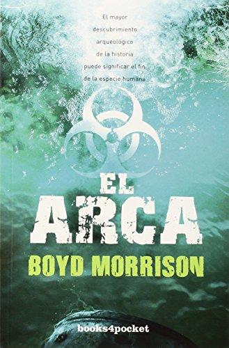 El arca (Books4pocket) (Books4pocket narrativa)