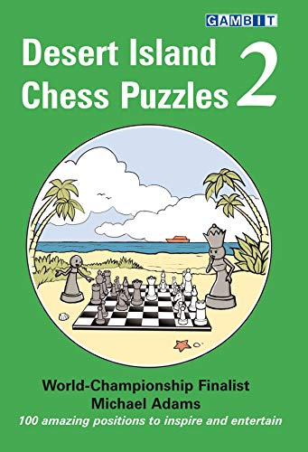 Desert Island Chess Puzzles 2