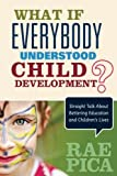 what is everybody understood child development