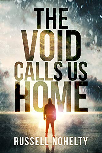 The Void Calls Us Home (English Edition)