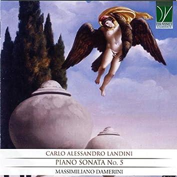 Carlo Alessandro Landini: Piano Sonata No. 5