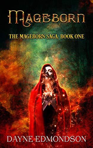 Mageborn (The Mageborn Saga Book 1)