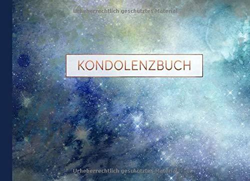 Kondolenzbuch: Trauerbuch Zum Ausfüllen, Blanko - Aufrichtige Anteilnahme Gästebuch / Gedenkbuch...