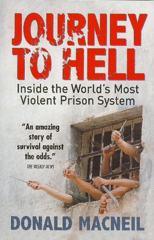 連邦相談する飛ぶJourney To Hell : Inside the World's Most Violent Prison System (English Edition)