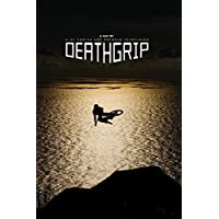 DEATHGRIP 2017 (Digital 4K UHD) for Free