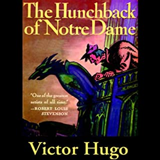 The Hunchback of Notre Dame                   By:                                                                                                                                 Victor Hugo                               Narrated by:                                                                                                                                 Frederick Davidson                      Length: 17 hrs and 30 mins     140 ratings     Overall 3.9