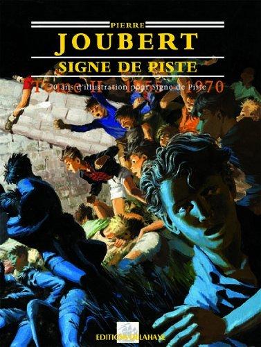 SIGNE DE PISTE : 70 ans d'illustration, Tome 2, 1955-1962